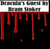 Audiobook Review: Dracula's Guest by Bram Stoker (Read by Walter Zimmerman)