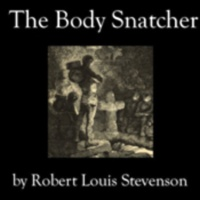 Audiobook Review: The Bodysnatcher by Robert Louis Stevenson