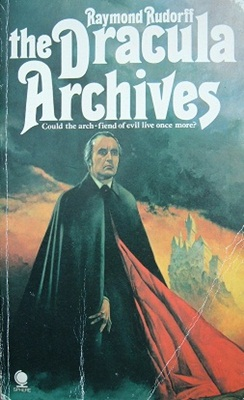 Book Review: The Dracula Archives by Raymond Rudorff