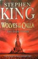 Wolves of the Calla - The Dark Tower V by Stephen King (2003, Hardcover) 1st/1st
