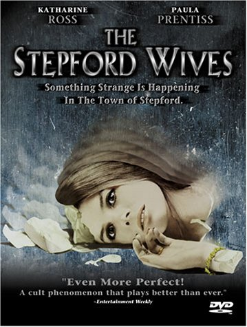 Movie Review: The Stepford Wives (1975 Version with Katharine Ross)