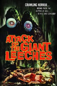 Attack of the Giant Leeches Film Poster