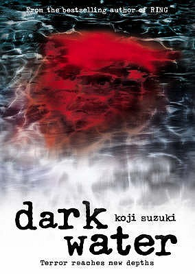 Book Review: Dark Water By Koji Suzuki