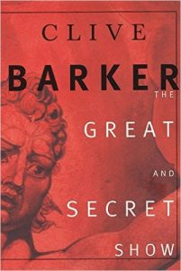 Book Review: The Great and Secret Show By Clive Barker