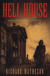 Book Review: Hell House By Richard Matheson