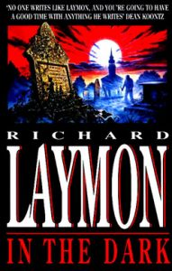 Book Review: In The Dark By Richard Laymon