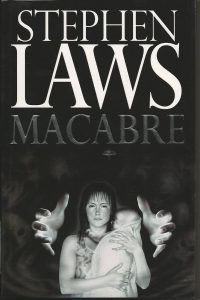 Book Review: Macabre By Stephen Laws