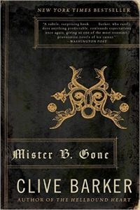 Book Review: Mister B. Gone By Clive Barker