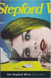 Book Review: The Stepford Wives By Ira Levin