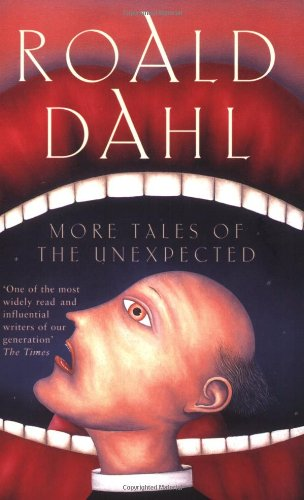 Book Review: More Tales of the Unexpected By Roald Dahl
