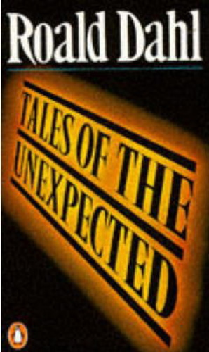Book Review: Tales of the Unexpected By Roald Dahl