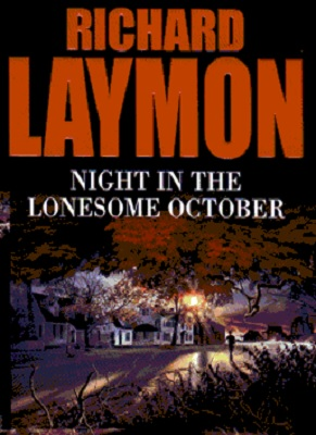 Book Review: Night in the Lonesome October By Richard Laymon