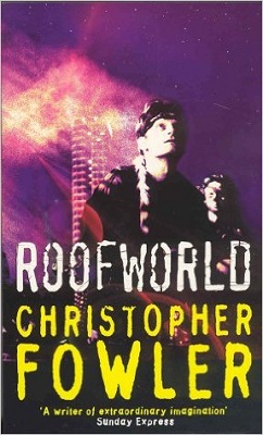 Book Review: Roofworld By Christopher Fowler