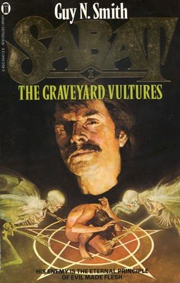 Book Review: Sabat (Book 1) The Graveyard Vultures By Guy N. Smith