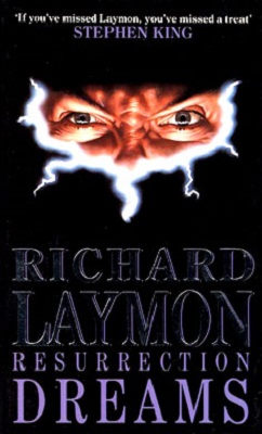 Book Review: Resurrection Dreams By Richard Laymon