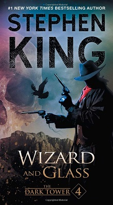 Book Review: Wizard and Glass (Dark Tower 4) By Stephen King