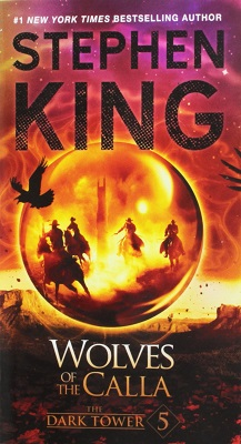 Book Review: Wolves of the Calla (Dark Tower 5) By Stephen King