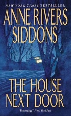 Book Review: The House Next Door By Ann Rivers Siddons