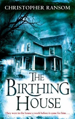 Book Review: The Birthing House By Christopher Ransom