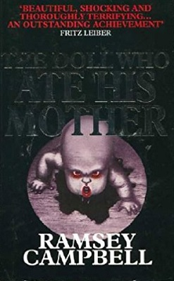 Book Review: The Doll Who Ate His Mother by Ramsey Campbell