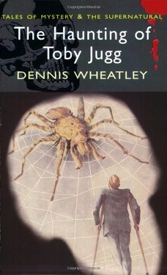 Book Review: The Haunting of Toby Jugg by Dennis Wheatley