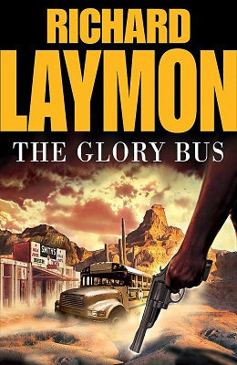 Book Review: The Glory Bus by Richard Laymon