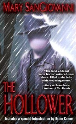 Book Review: The Hollower by Mary SanGiovanni