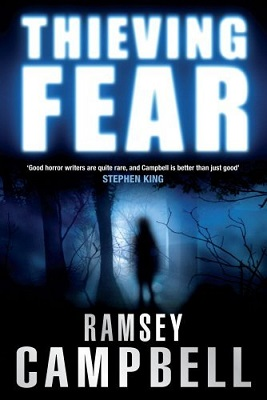Book Review: Thieving Fear by Ramsey Campbell