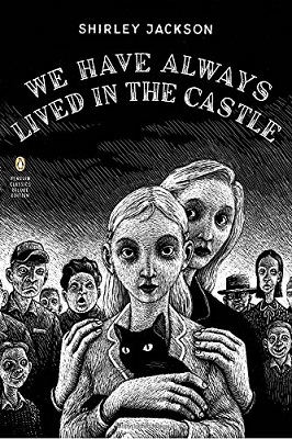 Book Review: We Have Always Lived in the Castle by Shirley Jackson