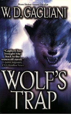 Book Review: Wolf's Trap by W. D. Gagliani