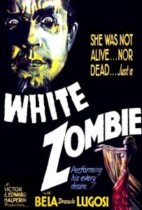 Theatrical Poster for White Zombie, showing a menacing-looking Bela Lugosi