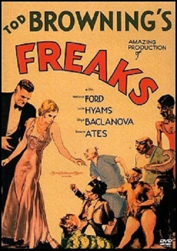 Poster for the 1932 Movie Freaks (Directed by Tod Browning). If you want to know more about Freaks please check out my movie review.
