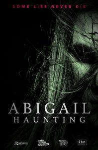 Abigail Haunting (2020): Indie Horror Movie